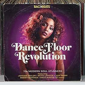Backbeats: Dance Floor Revolution - 70s Modern Soul Stunners
