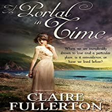 A Portal in Time (       UNABRIDGED) by Claire Fullerton Narrated by Gabriella Muttone