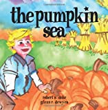 img - for The Pumpkin Sea book / textbook / text book