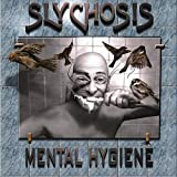 Mental Hygiene by Slychosis (2013-08-03)