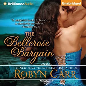The Bellerose Bargain | [Robyn Carr]