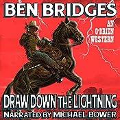 Draw Down the Lightning: O'Brien | Ben Bridges