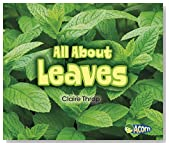 All About Leaves (All About Plants)