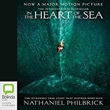 In the Heart of the Sea (       UNABRIDGED) by Nathaniel Philbrick Narrated by Scott Brick