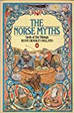 The Norse Myths: Gods of the Vikings (0140060561) by Kevin Crossley Holland