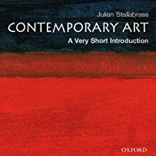 Contemporary Art: A Very Short Introduction (       UNABRIDGED) by Julian Stallabrass Narrated by James Conlan