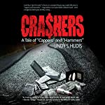 Crashers: A Tale of Cappers and Hammers | Lindy S. Hudis