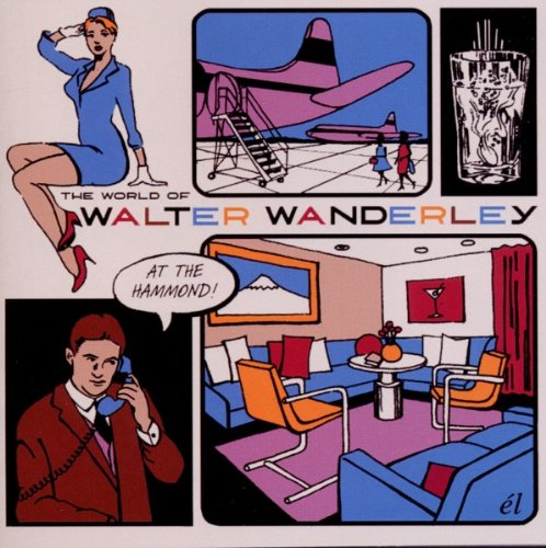 World of Walter Wanderley by Walter Wanderley