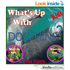 Children's Books: Dolphin's? Fun Facts on Animals in Nature.