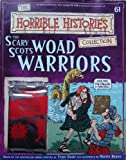 The Scary Scots Woad Warriors (The Horrible Histories Collection) Terry Deary