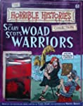 The Scary Scots Woad Warriors (The Ho...