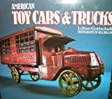 American Toy Cars and Trucks 1894-1942