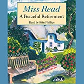 A Peaceful Retirement |  Miss Read