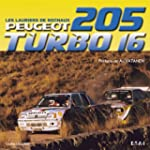 Peugeot 205 turbo 16, les lauriers de...