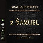 Holy Bible in Audio - King James Version: 2 Samuel |  King James Version