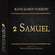 Holy Bible in Audio - King James Version: 2 Samuel (       UNABRIDGED) by King James Version Narrated by David Cochran Heath