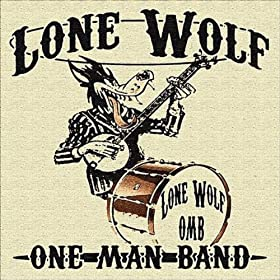 Lone Wolf One Man Band