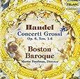 Handel: Concerti Grossi Op. 6, Nos. 1 - 6