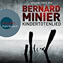 Kindertotenlied (Martin Servaz 2) Audiobook by Bernard Minier Narrated by Johannes Steck
