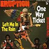 Eruption - One Way Ticket / Left Me In The Rain - Hansa International - 100 377, Hansa International - 100 377-100