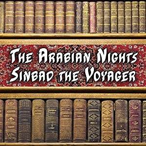 The Arabian Nights - Sinbad the Voyager Audiobook