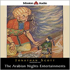 The Arabian Nights Entertainment Audiobook