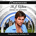 Duke in Hiding: Dreamspun Desires, Book 9 Audiobook by M. J. O'Shea Narrated by Rusty Topsfield