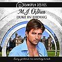 Duke in Hiding: Dreamspun Desires, Book 9 Hörbuch von M. J. O'Shea Gesprochen von: Rusty Topsfield