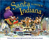 Santa Is Coming to Indiana