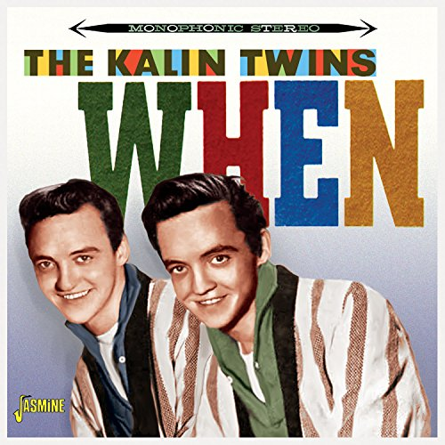 Kalin Twins - When [original Recordings Remastered] - Zortam Music