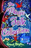 The Magic Folk Collection:A Book of Pixie Stories,The Book of Fairies,The Book of Brownies
