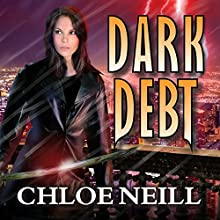 Dark Debt: Chicagoland Vampires, Book 11 (       UNABRIDGED) by Chloe Neill Narrated by Sophie Eastlake