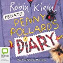 Penny Pollard's Diary Audiobook by Robin Klein Narrated by Rebecca Macauley