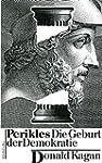 Perikles: Die Geburt der Demokratie