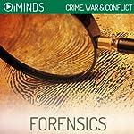 Forensics: Crime, War & Conflict |  iMinds