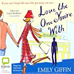 Love the One You're With | Emily Giffin
