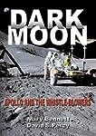 Dark Moon: Apollo and the Whistle-Blo...