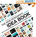 The Web Designer's Idea Book, Vol. 2: More of the Best Themes, Trends and Styles in Website Design