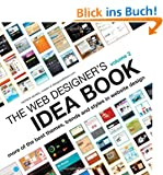Web Designer's Idea Book: 2 (Web Designer's Idea Book: The Latest Themes, Trends & Styles in Website Design)