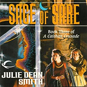 Sage of Sare: A Caithan Crusade, Book 3 | [Julie Dean Smith]