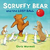 img - for Scruffy Bear and the Lost Ball book / textbook / text book