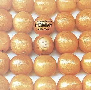 Hommy: A Latin Opera
