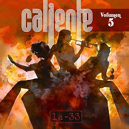 Caliente - La 33