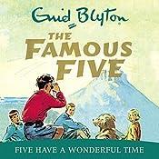 Famous Five: Five Have A Wonderful Time: Book 11   Enid Blyton