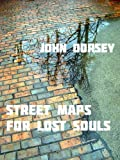 img - for Street maps for lost souls book / textbook / text book