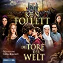 Die Tore der Welt Audiobook by Ken Follett Narrated by Tobias Kluckert