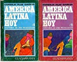 img - for AMERICA LATINA HOY. ANATOMIA DE UNA REVOLUCION. book / textbook / text book