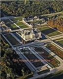 André Le Nôtre à Vaux-le-Vicomte : Un nouvel art des jardins