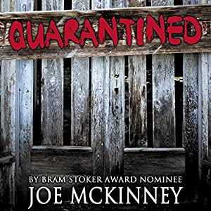 Quarantined | [Joe McKinney]