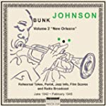 Bunk Johnson, Vol 2: New Orleans: Jun...